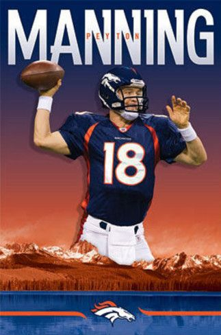 Peyton Manning - Denver Broncos Poster from AllPosters.com