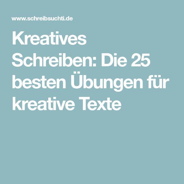 Kreatives Schreiben: Die 25 besten Übungen für kreative Texte