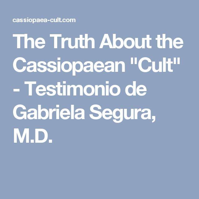 "The Truth About the Cassiopaean ""Cult"" - Testimonio de Gabriela Segura, M.D."