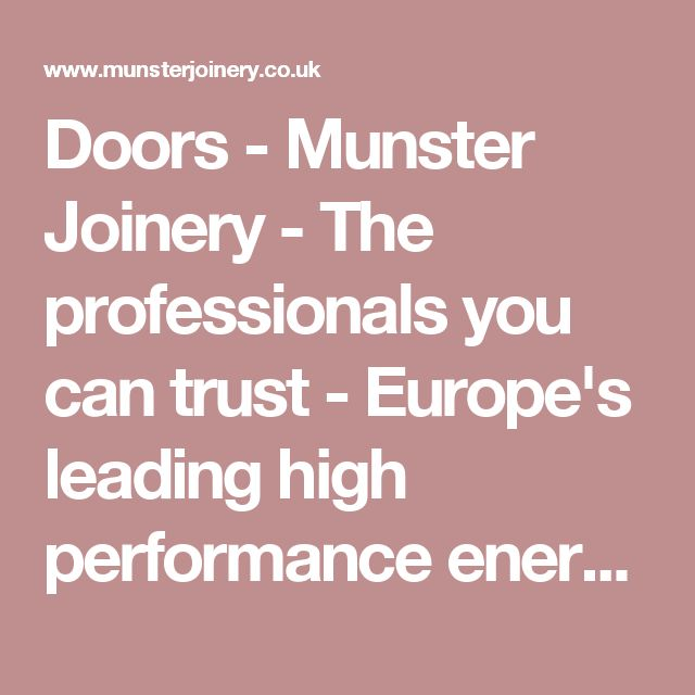 Doors - Munster Joinery - The professionals you can trust - Europe's leading high performance energy saving window and door manufacturer
