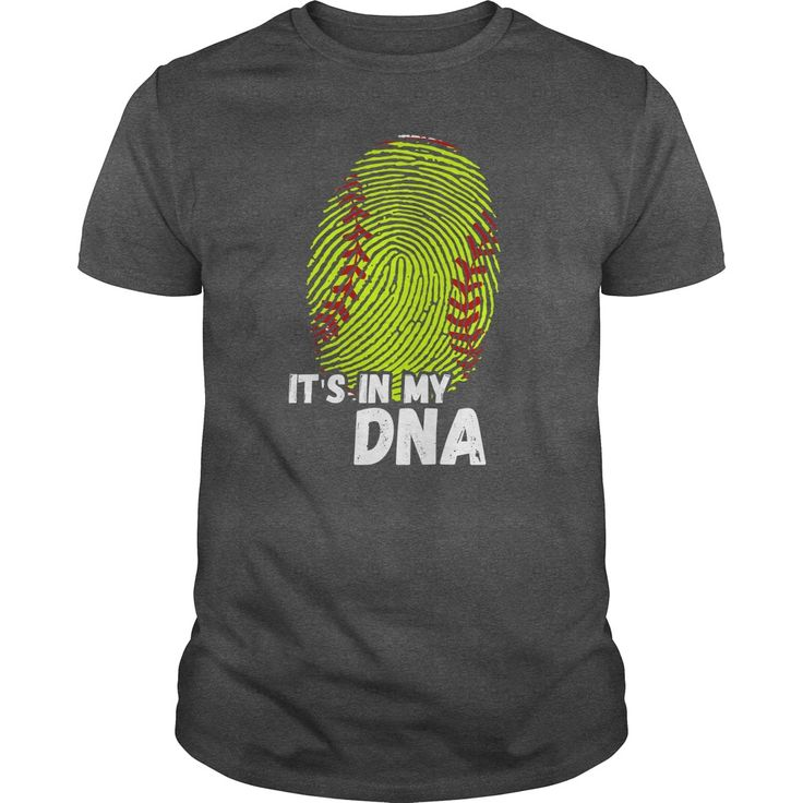 SOFTBALL,ITS IN MY DNA