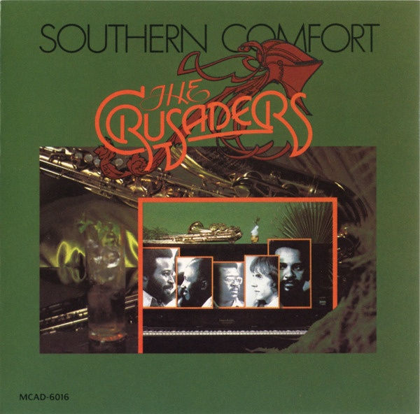 Southern Comfort: Album Covers, Essential Jazz, Mbpw Imusic, Crusaders Southern, Artist Performers Albums, Jazz Essentials, Comfort 1974, Smooth Jazz, Southern Comfort