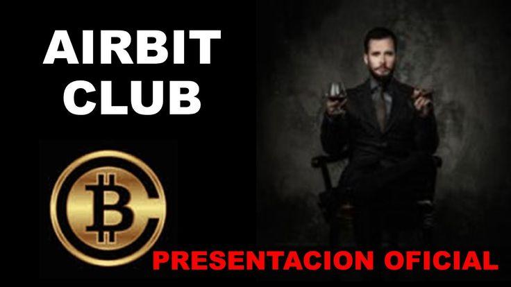AIRBIT CLUB EN ESPAÑOL - PRESENTACION OFICIAL - BITCOINS - AIRBIT CLUB