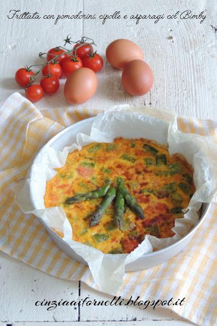 Cinzia ai fornelli: Frittata pomodorini e asparagi col Bimby