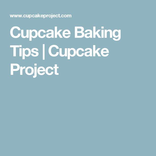 Cupcake Baking Tips | Cupcake Project