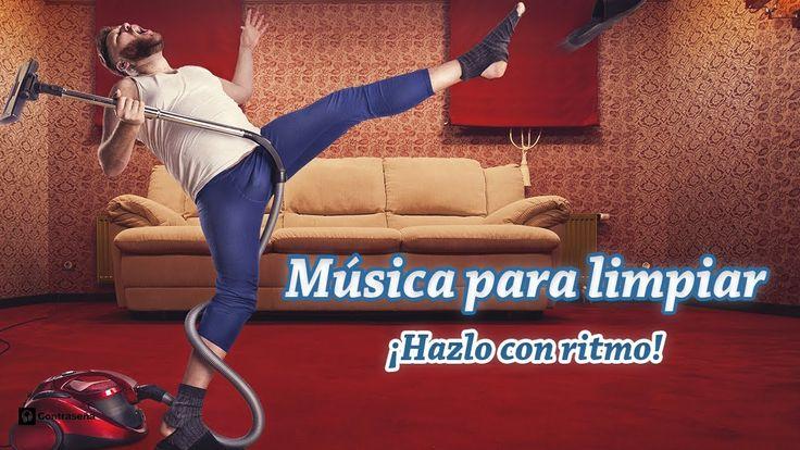 MUSICA PARA LIMPIAR LA CASA ¡Con Ritmo! de Fondo, Musica Positiva Para L...