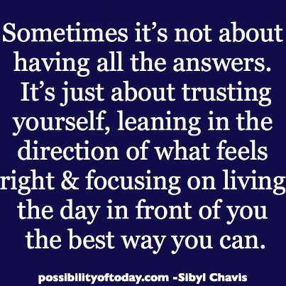 Sometimes it's not about having all the answers. It's just about trusting…