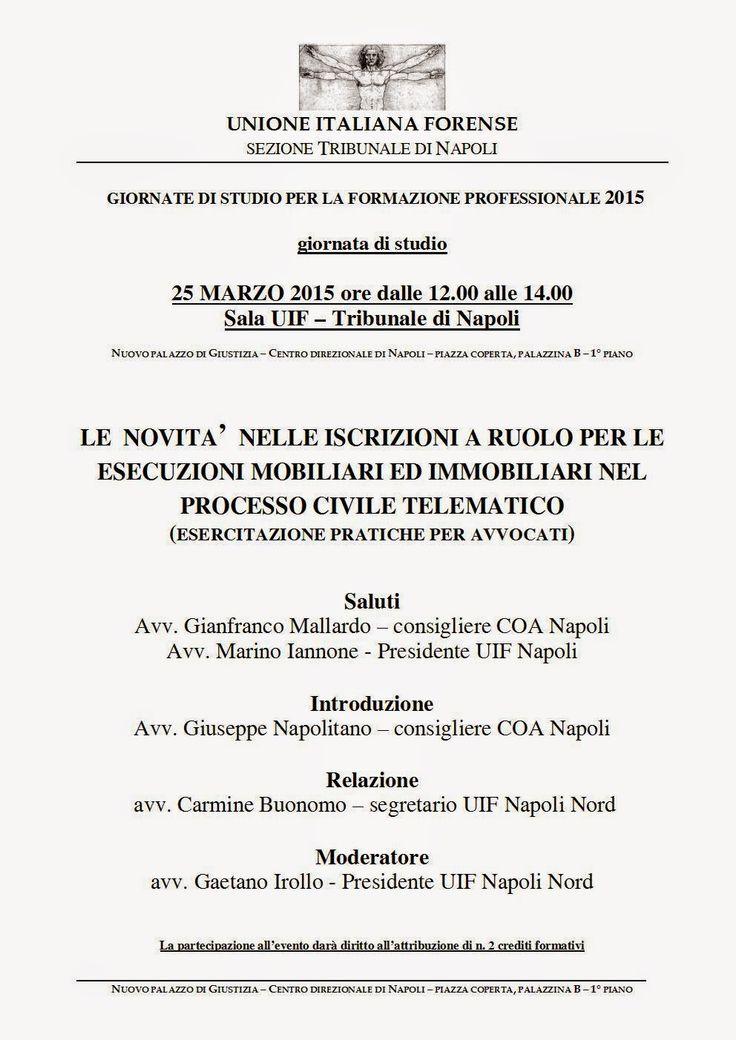Studio Legale Buonomo (Napoli / Caserta): Evento formativo Napoli 25/03/2015: PCT ed iscrizi...