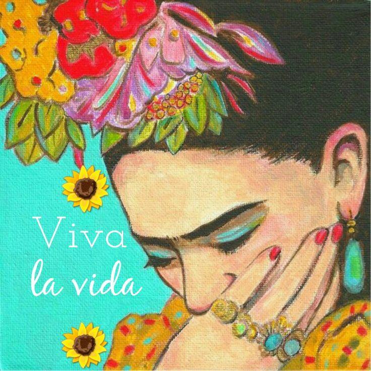 "Celebrar a Frida Kahlo ""Viva la vida"" y a tomar tequila ! Frida Kahlo Quotes"