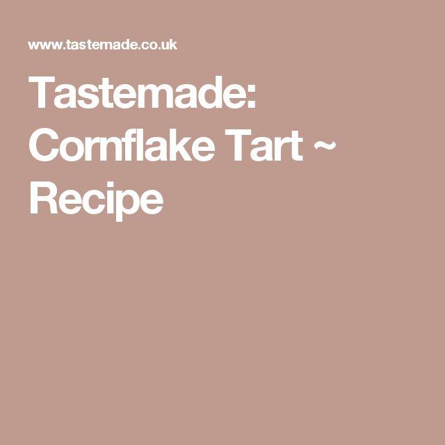 Tastemade: Cornflake Tart ~ Recipe