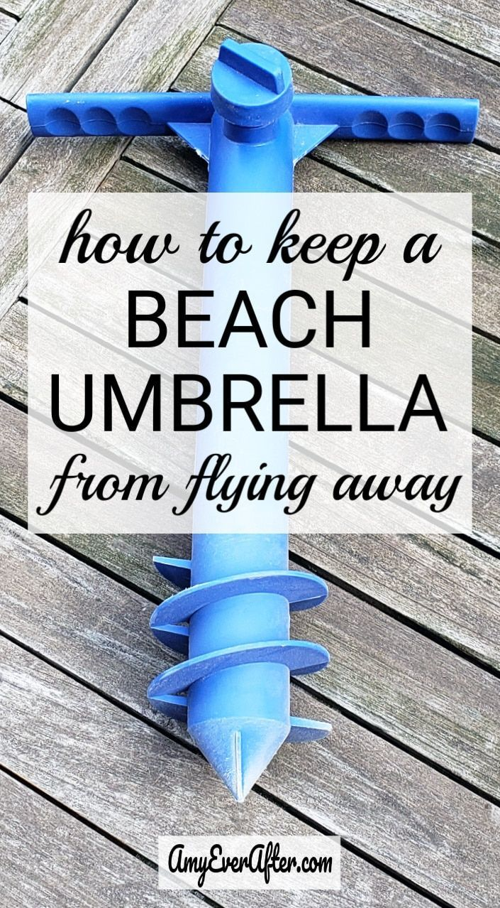 Want To Know How Keep A Beach Umbrella From Flying Away And Possibly Hurting Someone There S Product That Will Do The Job For Well Under 20