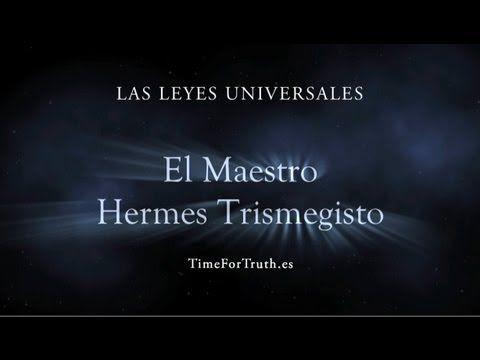 1/8 HERMES TRISMEGISTO - LAS LEYES UNIVERSALES (+playlist)