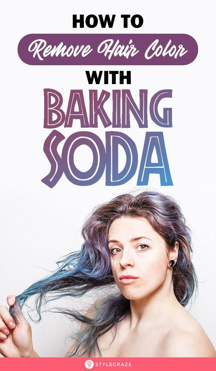 How To Remove Hair Color With Baking Soda Nothing Is Worse Than A Dye Job Gone Wrong But Calm Down In 2020 Hair Color Remover Baking Soda For Hair Bleach Wash Hair