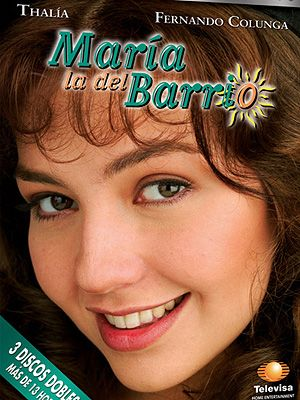 María la del barrio (International Title:Humble Maria, Literal Translation:Maria of the Slums), the third telenovela in the Las Tres Marías trilogy, is a Mexican telenovela starring Thalía, Fernando Colunga, Itatí Cantoral, Ricardo Blume, Irán Eory and the young actors Ludwika Paleta & Osvaldo Benavides. It was produced and broadcast on Televisa in 1995–1996.