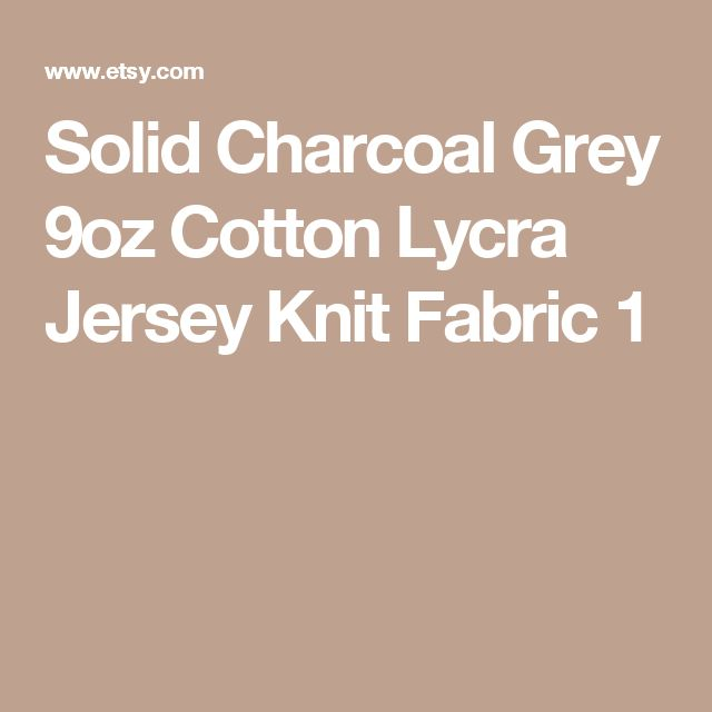 Solid Charcoal Grey 9oz Cotton Lycra Jersey Knit Fabric 1