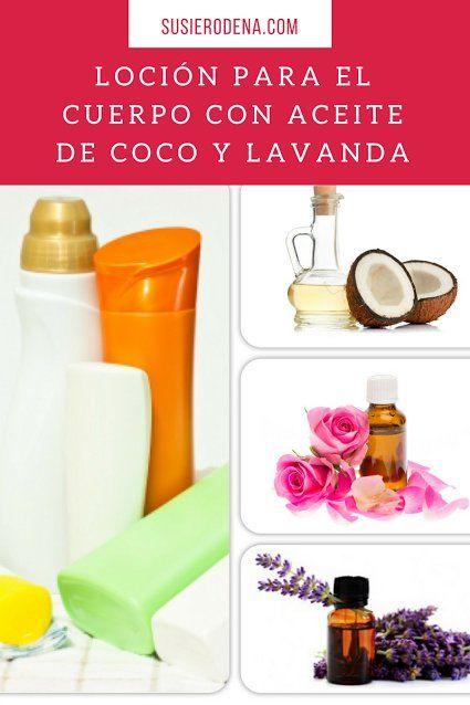 Loción para el cuerpo con aceite de coco y lavanda #consejos #belleza #lifestyle
