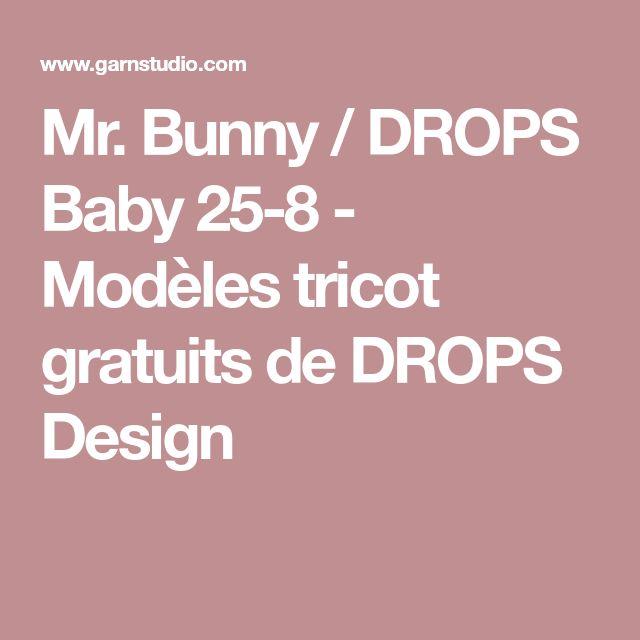 Mr. Bunny / DROPS Baby 25-8 - Modèles tricot gratuits de DROPS Design