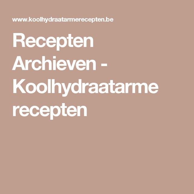 Recepten Archieven - Koolhydraatarme recepten