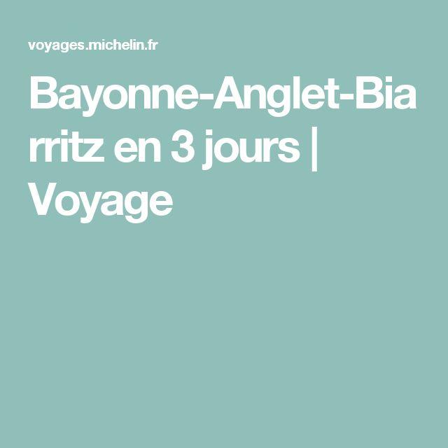 Bayonne-Anglet-Biarritz en 3 jours | Voyage