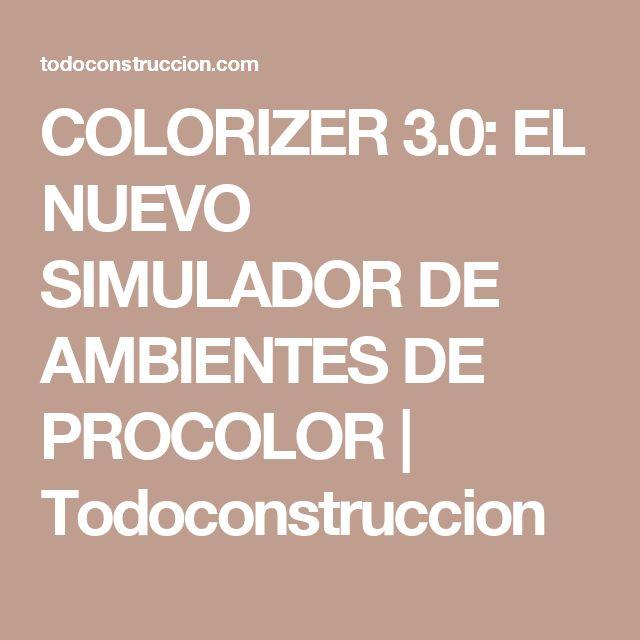 COLORIZER 3.0: EL NUEVO SIMULADOR DE AMBIENTES DE PROCOLOR | Todoconstruccion