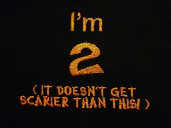Children's Halloween t-shirt I'm 2 shirt top boy girl kids toddler costume short sleeve 2T on Etsy, $18.00  It really doesn't though.