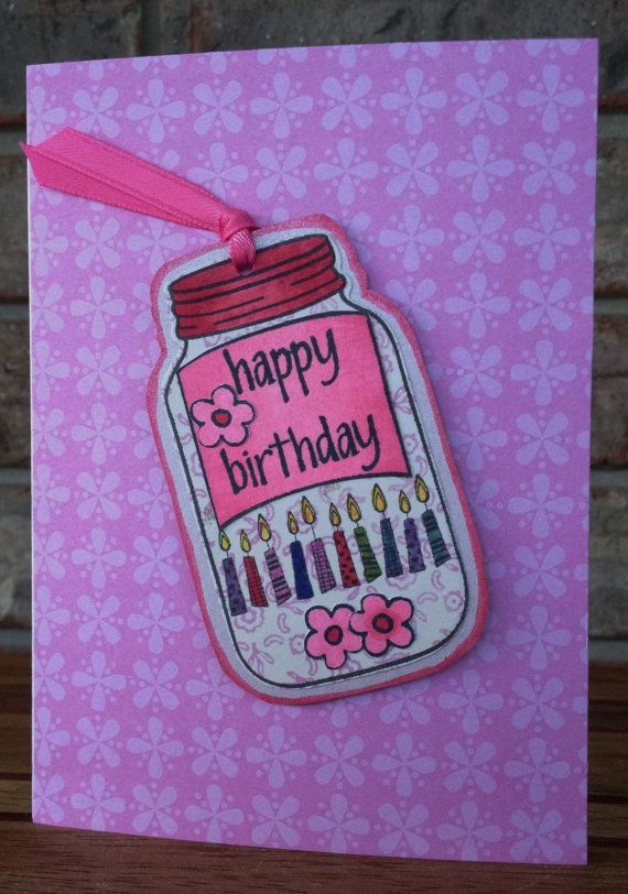 Handmade birthday card for friend girl feeling like party cards images 2 hamiltons handmade simple pink southern girl mason jar with 12 candles happy birthday card for mother m4hsunfo