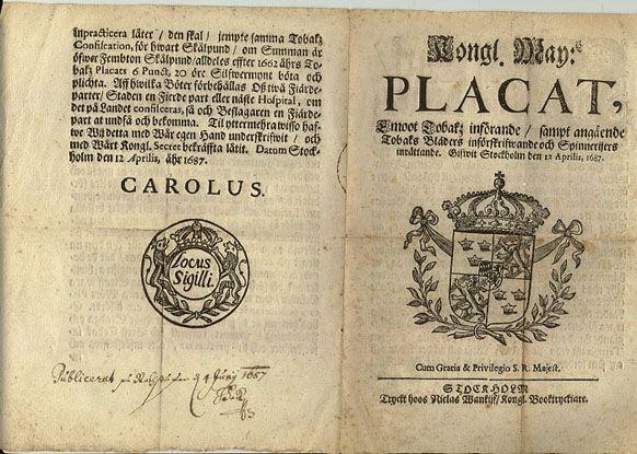 Placat Emoot Tobaks införande... Gifwit Stockholm den 12 Aprilis, 1687 Carolus (Karl XI)