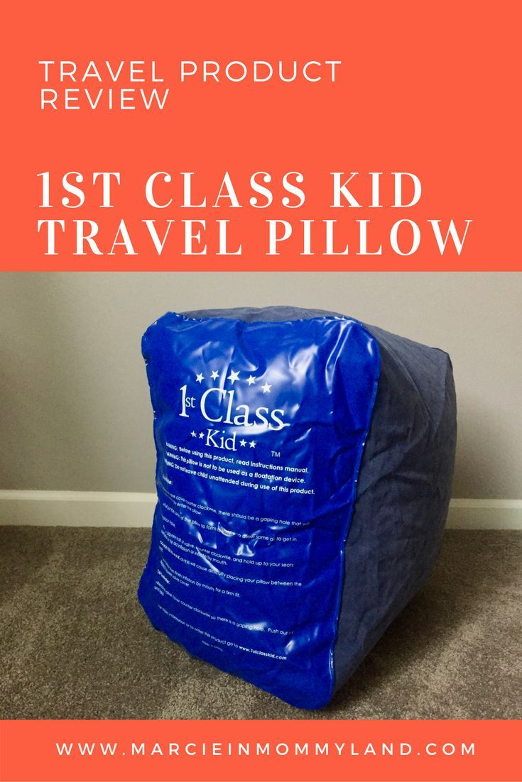 Flying with kids on a long airplane ride? The 1st Class Kid travel pillow is a must-have product. Click to read more or pin to save for later. www.marcieinmommyland.com