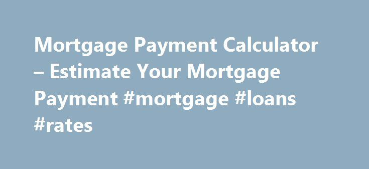 Best 25 Mortgage Payment Ideas On Pinterest Mortgage