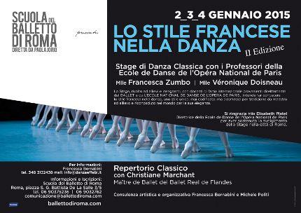 """Dal 2 al 4 gennaio 2015, si svolgerà a Roma presso la sede della Scuola del Balletto di Roma diretta da Paola Jorio, la seconda edizione di """"Lo stile francese nella danza"""", stage intensivo di danza classica rivolto ad insegnanti ed allievi con i Professori dell'École National de Danse de l'Opéra de Paris"""