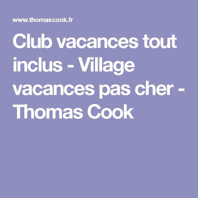 Club vacances tout inclus - Village vacances pas cher - Thomas Cook