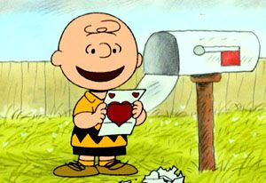 Am I the only one to notice that Charlie Brown never delivered Valentines to others, but was always pining for a mailbox full. (Do you think Charles Shultz was trying to teach us something?)
