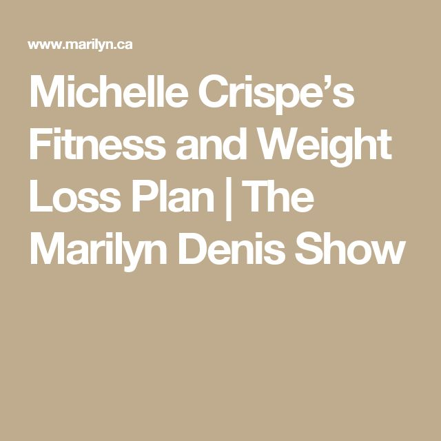 Michelle Crispe's Fitness and Weight Loss Plan | The Marilyn Denis Show