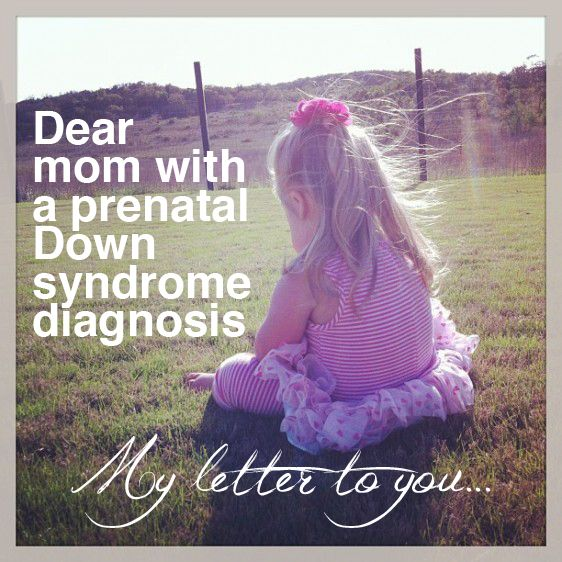 Dear mom with a prenatal Down syndrome diagnosis ~ Sipping Lemonade