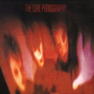 Pornography - The Cure