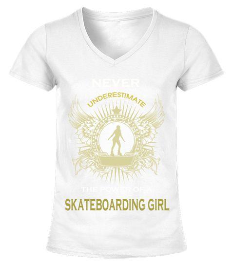 Never Underestimate a Skateboarding girl Girl
