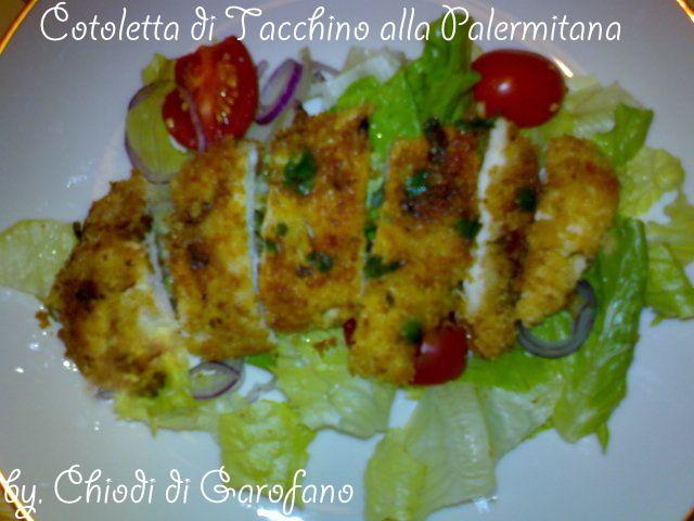 Cotoletta di Tacchino alla Palermitana http://blog.giallozafferano.it/chiodidigarofano/cotoletta-tacchino-palermitana