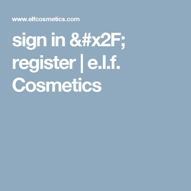 sign in / register | e.l.f. Cosmetics