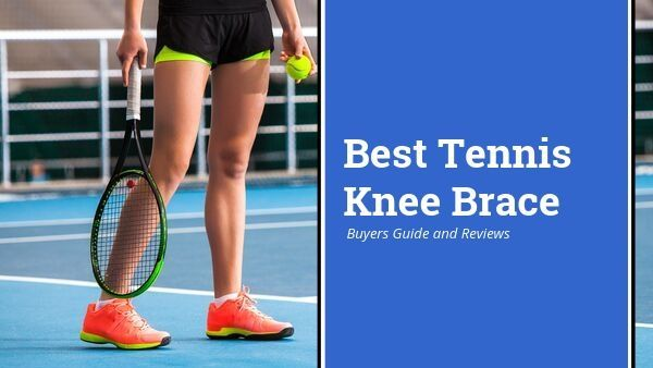 Are You Looking For The Best Tennis Knee Brace Tennis Is A Sport That Involves Quick Start Stop Changes Of Directions While Do Knee Brace Knee Injury Tennis