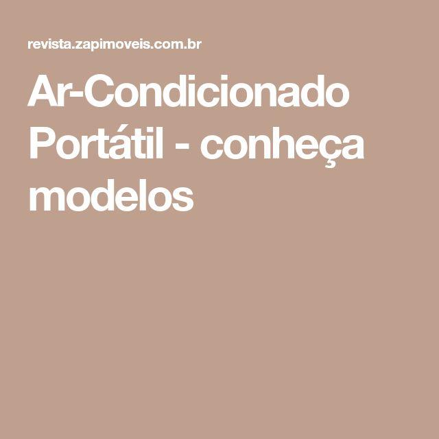 Ar-Condicionado Portátil - conheça modelos