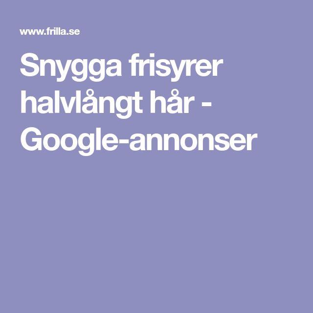 Snygga frisyrer halvlångt hår - Google-annonser