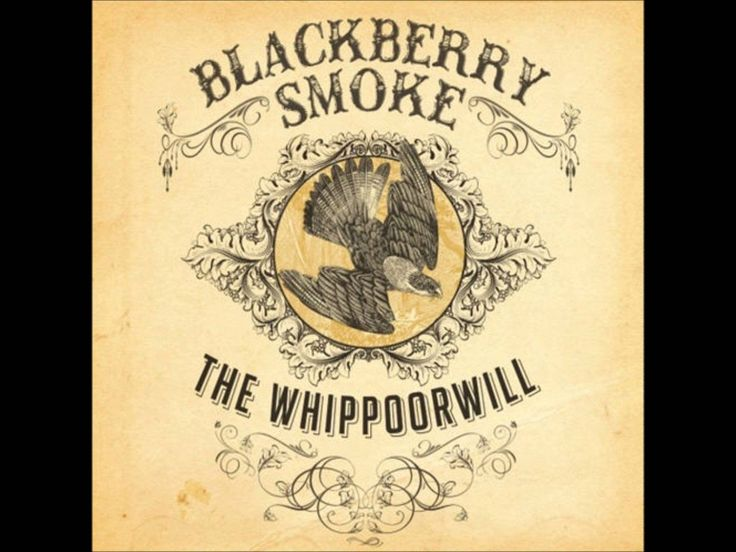 Blackberry Smoke-The Whippoorwill full cd hd 1080p  KEEPING THAT SOUTHERN ROCK TRADITION ALIVE AND WELL.