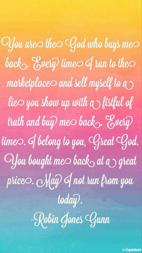 """You are the God who buys me back!"" via Robin Jones Gunn #SpokenFor"