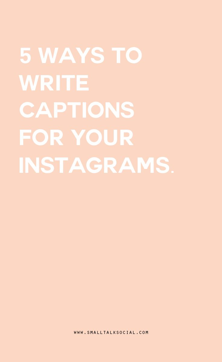 How to write captions for your Instagram photos | 5 ways to create the perfect copy to compliment your photo.