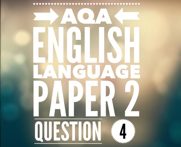 AQA English Language Paper 2 Question 4