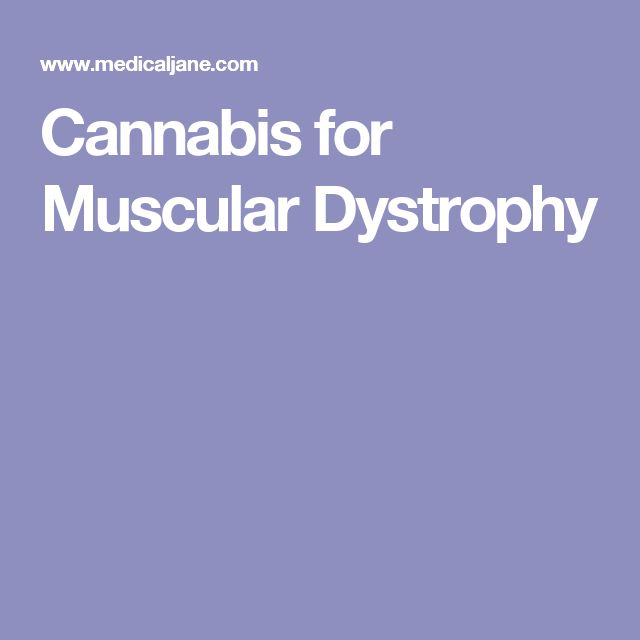 Cannabis for Muscular Dystrophy