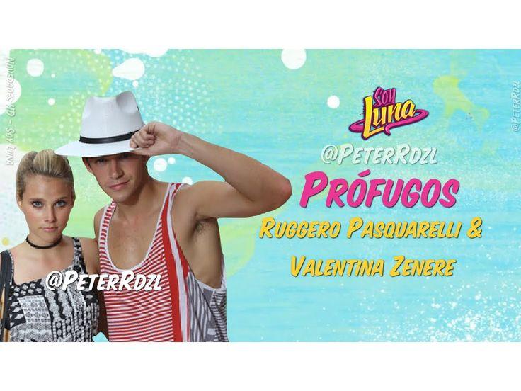 #SoyLuna - Prófugos - Ruggero Pasquareli & Valentina Zenere - Letra