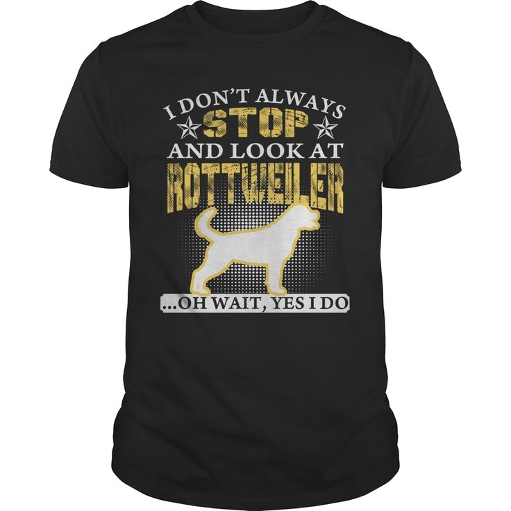 LOOK AT #ROTTWEILER SHIRTS Order HERE ==> https://www.sunfrog.com/Pets/LOOK-AT-ROTTWEILER-SHIRTS-Black-Guys.html?41088 Please tag & share with your friends who would love it  #xmasgifts #renegadelife #superbowl