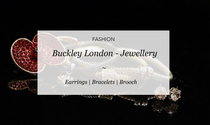 Buckley London - Jewellery | Courtney Says What  #blog #blogideas #giftideas