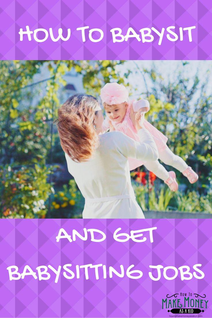 17 best ideas about babysitting jobs babysitting how to babysit and get babysitting jobs